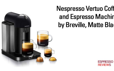 Nespresso Vertuo Coffee and Espresso Machine from Breville Review